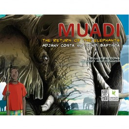 Muadi, the return of the elephants