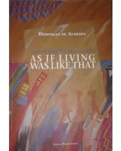 As if living was like that - Anthology of The Angolan Tale